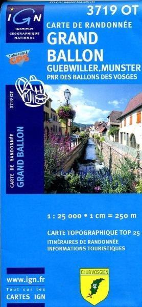 3719OT   Grand Ballon, Munster | wandelkaart 1:25.000 9782758514237  IGN TOP 25  Wandelkaarten Vogezen