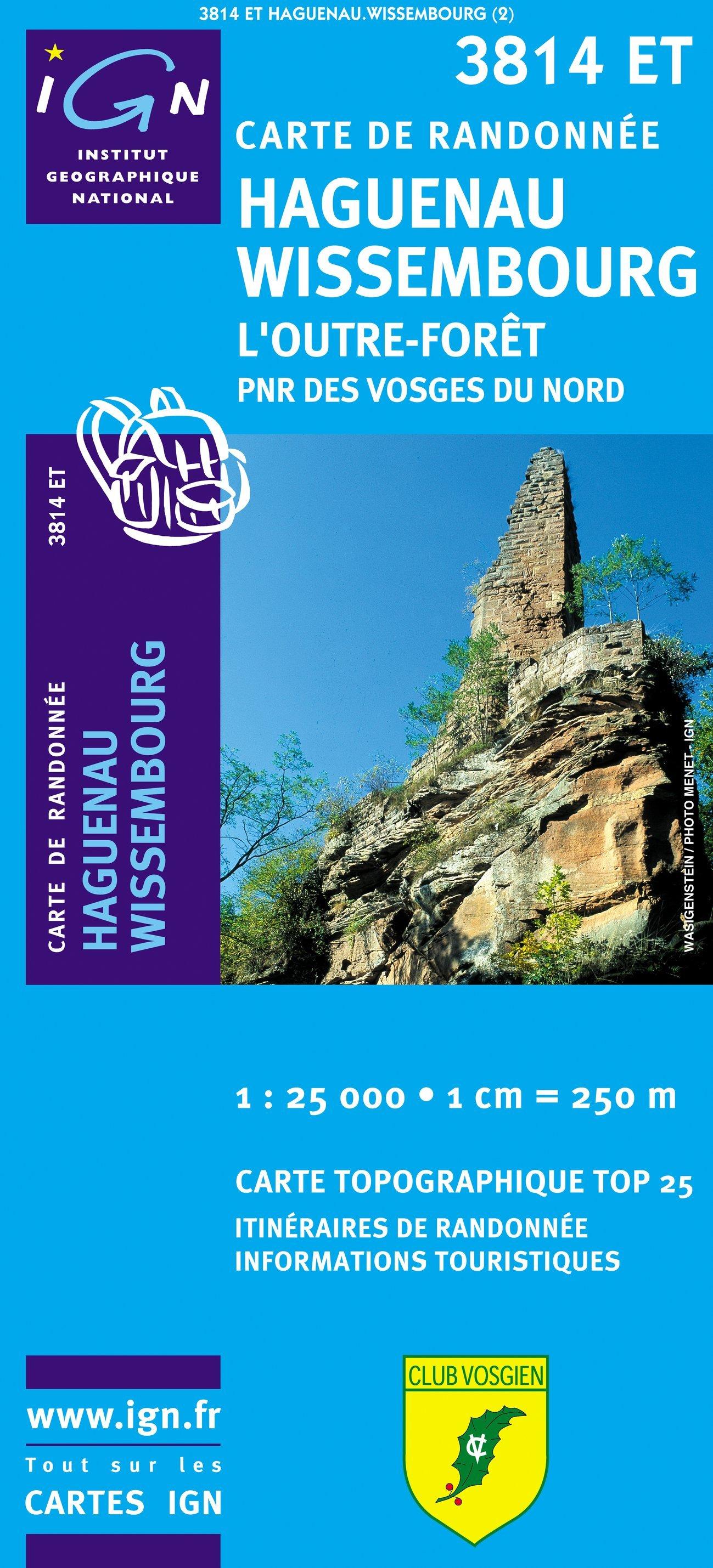 3814ET  Haguenau - Wissembourg   wandelkaart 1:25.000 9782758514251  IGN TOP 25  Wandelkaarten Vogezen