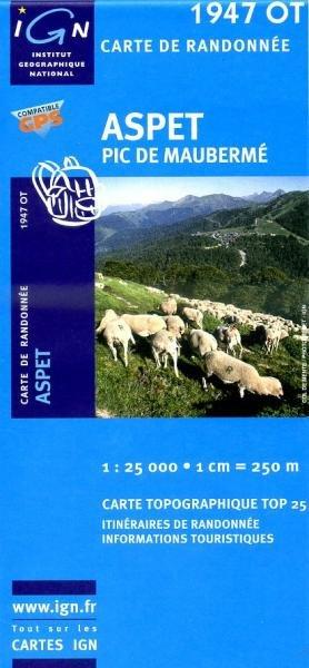 1947OT Aspet. Pic de Mauberme | wandelkaart 1:25.000 9782758516316  IGN TOP 25  Wandelkaarten Franse Pyreneeën, Toulouse, Gers, Garonne