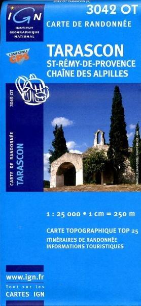 3042OT  Tarascon | wandelkaart 1:25.000 9782758518341  IGN TOP 25 (1:25.000) Wandelkaarten Provence  Wandelkaarten tussen Valence, Briançon, Camargue en Nice