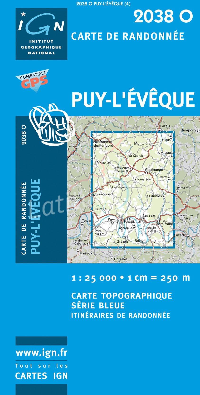 2038 Ouest   Puy-l Eveque, Frayssinet-le-Gélat 9782758521754  IGN Serie Bleue 1:25.000  Wandelkaarten
