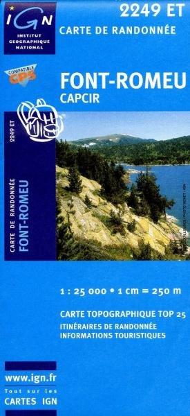 2249ET  Font Romeu, Capcir | wandelkaart 1:25.000 9782758522430  IGN TOP 25  Wandelkaarten Franse Pyreneeën
