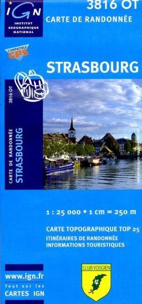 3816OT  Strasbourg | wandelkaart 1:25.000 9782758523888  IGN TOP 25  Wandelkaarten Vogezen