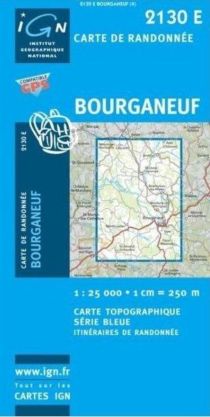 2130Est   Bourganeuf 9782758525387  IGN Serie Bleue 1:25.000  Wandelkaarten Haute-Vienne, Creuse, Corrèze