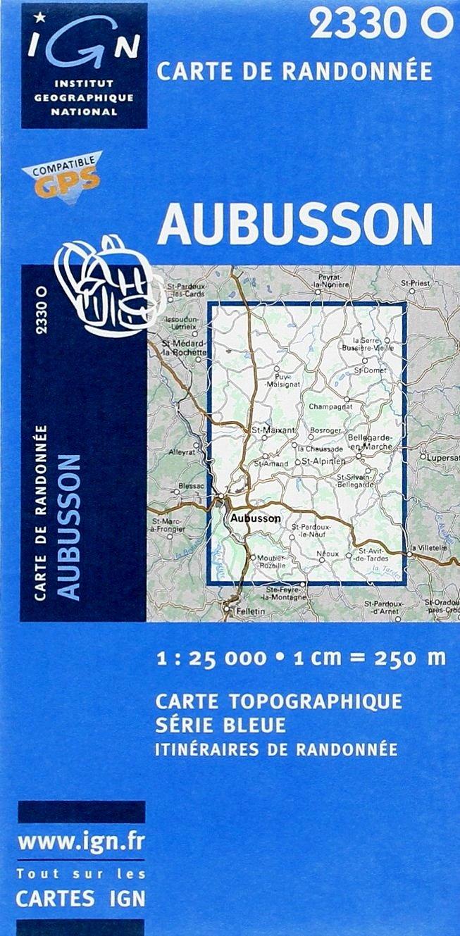 2330Ouest  Aubusson (Creuse) 9782758525578  IGN Serie Bleue 1:25.000  Wandelkaarten Creuse, Corrèze