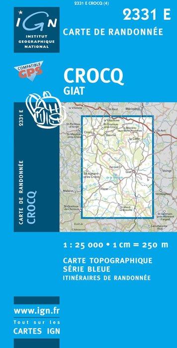 2331Est  Crocq, Giat (Creuse) 9782758525585  IGN Serie Bleue 1:25.000  Wandelkaarten Creuse, Corrèze