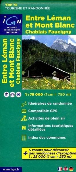 Entre Leman et Mont-Blanc 1:75.000 9782758526520  IGN   Landkaarten en wegenkaarten, Wandelkaarten Franse Alpen: noord