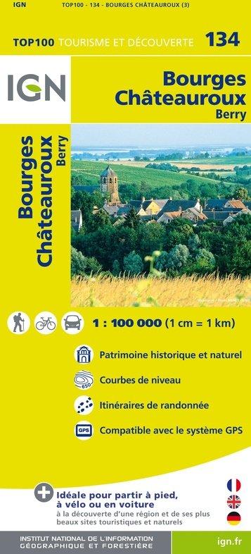 SV-134  Bourges, Châteauroux 9782758530220  IGN Série Verte 1:100.000  Fietskaarten, Landkaarten en wegenkaarten Loire Atlantique, Charente, Poitou, Vendée, Tours, Orléans, Bourges