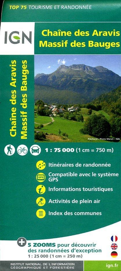 Chaîne des Aravis - Massif des Bauges |  IGN 1:75.000 9782758531500  IGN TOP 75  Fietskaarten, Wandelkaarten Lyon, Ain, Savoie, Mont Blanc, Vanoise, Chartreuse