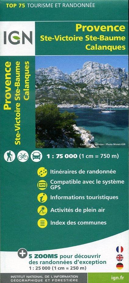 Provence, Ste-Victoire, Ste-Baume, Calanques IGN 1:75.000 9782758531531  IGN TOP 75  Fietskaarten, Wandelkaarten tussen Valence, Briançon, Camargue en Nice