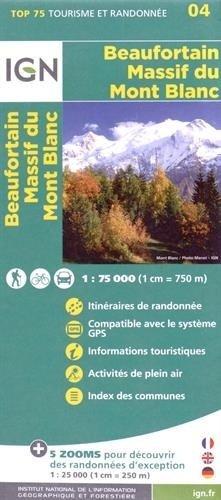 Beaufortain Massif du Mont Blanc  |  IGN 1:75.000 9782758532682  IGN TOP 75  Landkaarten en wegenkaarten, Wandelkaarten Haute Savoie, Mont Blanc