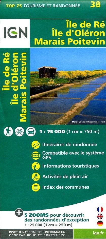 Ile-de-Ré / Ile d'Oléron / Marais Poitevin |  IGN 1:75.000 9782758532729  IGN TOP 75  Fietskaarten, Wandelkaarten Loire Atlantique, Charente, Vendée