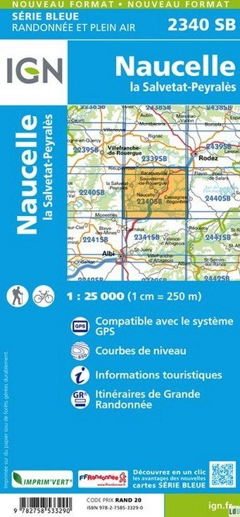 SB-2340SB  Naucelle-la-Salvetat, Peyrales  | wandelkaart 1:25.000 9782758533290  IGN Serie Bleue (vernieuwd)  Wandelkaarten Cevennen, Lozère, Gard en Aveyron