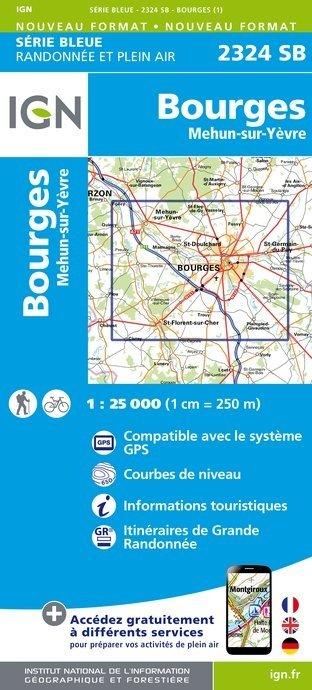 SB-2324SB Bourges  | wandelkaart 1:25.000 9782758534198  IGN Serie Bleue (vernieuwd)  Wandelkaarten