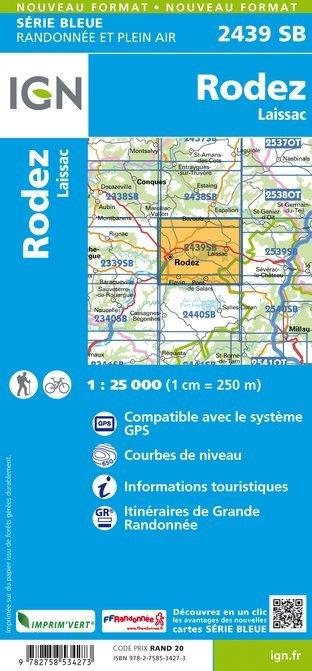 SB-2439SB Rodez, Laissac-Séverac-l'Église  | wandelkaart 1:25.000 9782758534273  IGN Serie Bleue (vernieuwd)  Wandelkaarten Cevennen, Lozère, Gard en Aveyron