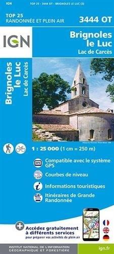 3444OT  Brignoles, Le Luc | wandelkaart 1:25.000 9782758534471  IGN TOP 25  Wandelkaarten tussen Valence, Briançon, Camargue en Nice