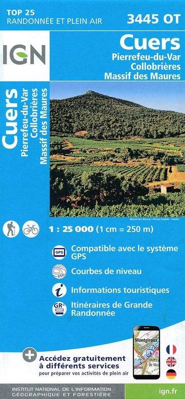3445OT   Cuers, Massif des Maures | wandelkaart 1:25.000 9782758535126  IGN TOP 25 (1:25.000) Wandelkaarten Haute-Provence  Wandelkaarten tussen Valence, Briançon, Camargue en Nice