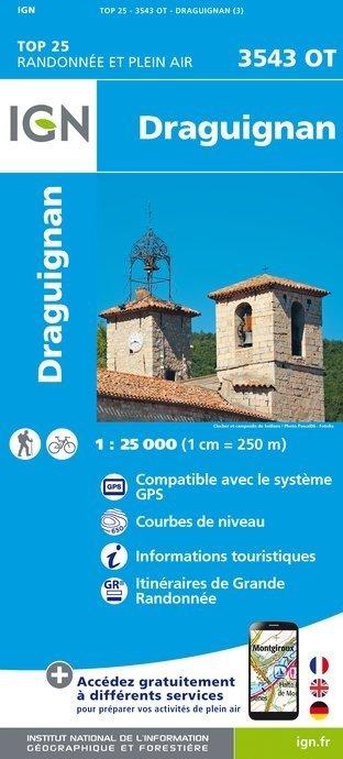 3543OT omgeving Draguignan | wandelkaart 1:25.000 9782758535157  IGN TOP 25 (1:25.000) Wandelkaarten Haute-Provence  Wandelkaarten tussen Valence, Briançon, Camargue en Nice