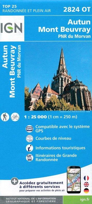 2824OT  Autun, Mont Beuvray | wandelkaart 1:25.000 9782758536130  IGN TOP 25  Wandelkaarten
