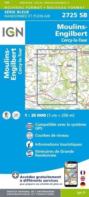 SB-2725SB Moulins-Engilbert Cercy-la Tour  | wandelkaart 1:25.000 9782758537298  IGN Serie Bleue (vernieuwd)  Wandelkaarten Morvan