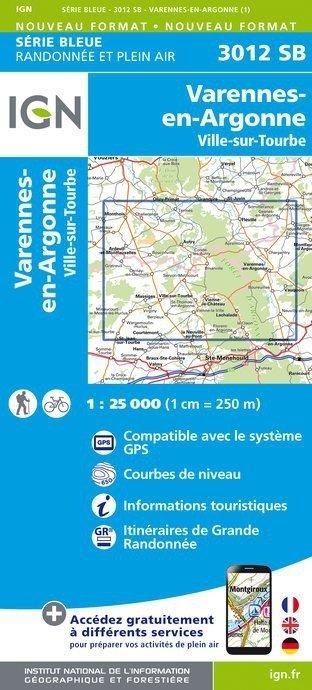 SB-3012SB  Varennes-en-Argonne, Ville-sur-Tourbe | wandelkaart 1:25.000 9782758537380  IGN Serie Bleue (vernieuwd)  Wandelkaarten Champagne, Franse Ardennen