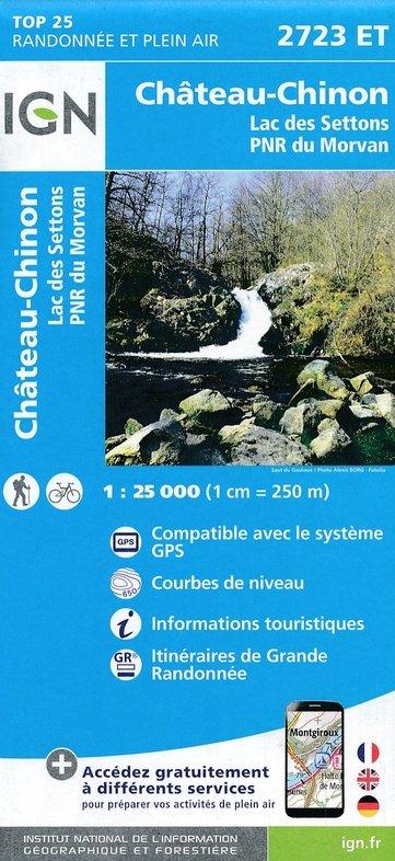 2723ET  Château-Chinon | wandelkaart 1:25.000 9782758538875  IGN TOP 25  Wandelkaarten Morvan