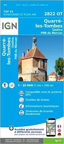 2822OT Quarré-les-Tombes | wandelkaart 1:25.000 9782758539308  IGN TOP 25 (1:25.000)  Wandelkaarten Bourgogne, Morvan, Côte-d'Or