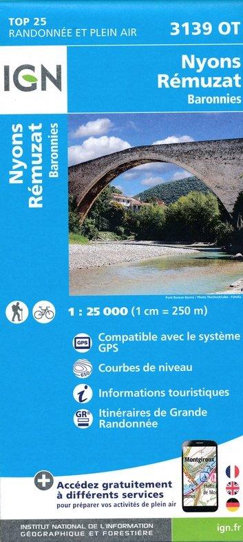 3139OT  Nyons, Rémuzat | wandelkaart 1:25.000 9782758539742  IGN TOP 25  Wandelkaarten Drôme, Vercors, Provence, Vaucluse, Luberon