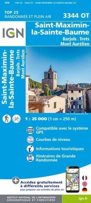 3344OT  St-Maximin-la-Ste-Baume | wandelkaart 1:25.000 9782758539964  IGN TOP 25 (1:25.000) Wandelkaarten Provence  Wandelkaarten tussen Valence, Briançon, Camargue en Nice