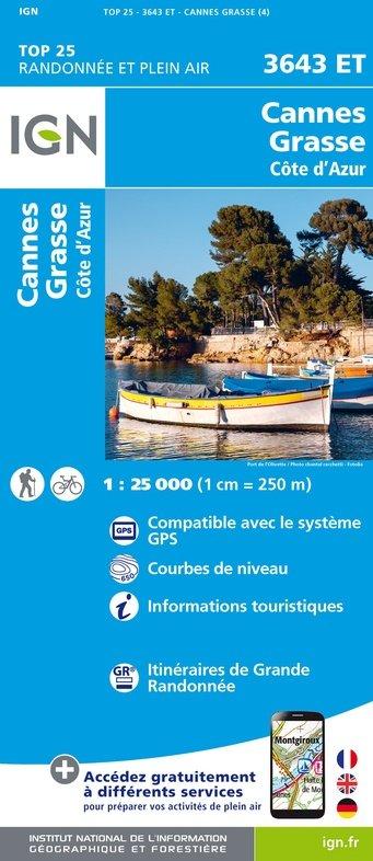 3643ET  Cannes, Grasse, Antibes, Vence | wandelkaart 1:25.000 9782758540090  IGN TOP 25 (1:25.000) Wandelkaarten Côte-d'Azur  Wandelkaarten tussen Valence, Briançon, Camargue en Nice