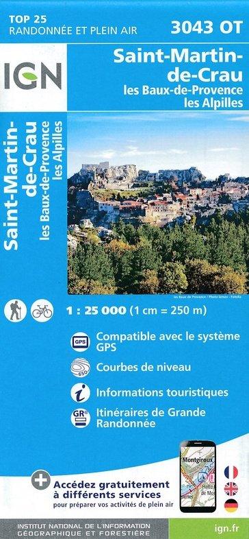 3043OT  les Baux-de-Provence | wandelkaart 1:25.000 9782758540106  IGN TOP 25  Wandelkaarten tussen Valence, Briançon, Camargue en Nice