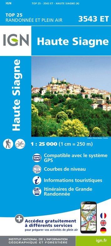 3543ET   Haute Siagne, Grasse | wandelkaart 1:25.000 9782758540380  IGN TOP 25  Wandelkaarten tussen Valence, Briançon, Camargue en Nice