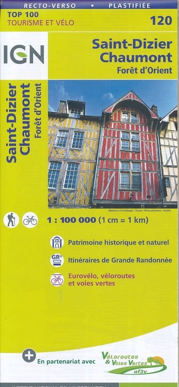 SV-120  St-Dizier, Chaumont 9782758540793  IGN Série Verte 1:100.000  Fietskaarten, Landkaarten en wegenkaarten Champagne, Franse Ardennen