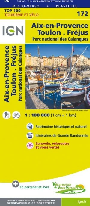 SV-172  Toulon, Aix-en-Provence 9782758540885  IGN Série Verte 1:100.000  Fietskaarten, Landkaarten en wegenkaarten tussen Valence, Briançon, Camargue en Nice