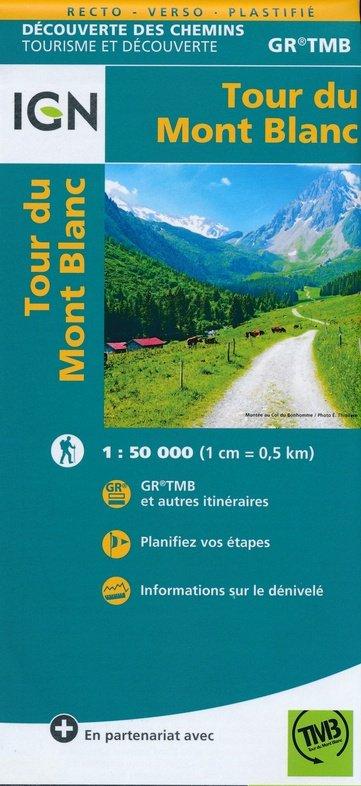 Tour du Mont Blanc 1:50.000 9782758540946  IGN   Wandelkaarten Haute Savoie, Mont Blanc