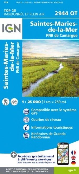 2944OT  Camargue, Ste-Marie-de-la-Mer | wandelkaart 1:25.000 9782758541660  IGN TOP 25 (1:25.000) Wandelkaarten Provence  Wandelkaarten tussen Valence, Briançon, Camargue en Nice