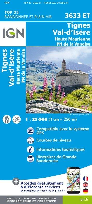 3633ET Val-d'Isère, Tignes | wandelkaart 1:25.000 9782758543312  IGN TOP 25  Wandelkaarten Chartreuse, Bauges, Vanoise