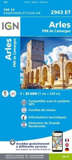 2943ET   Arles | wandelkaart 1:25.000 9782758543473  IGN TOP 25  Wandelkaarten tussen Valence, Briançon, Camargue en Nice