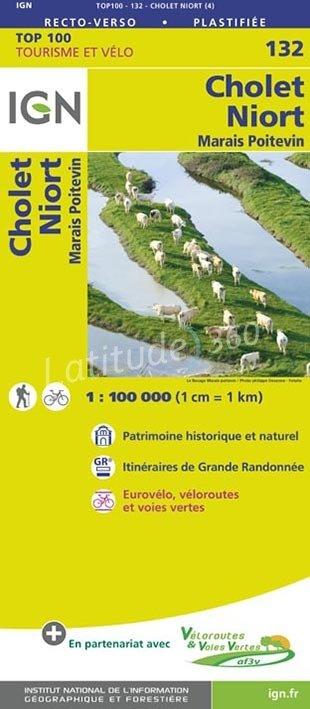 SV-132  Cholet/Niort | omgevingskaart / fietskaart 1:100.000 9782758543725  IGN Série Verte 1:100.000  Fietskaarten, Landkaarten en wegenkaarten Zuidwest-Frankrijk