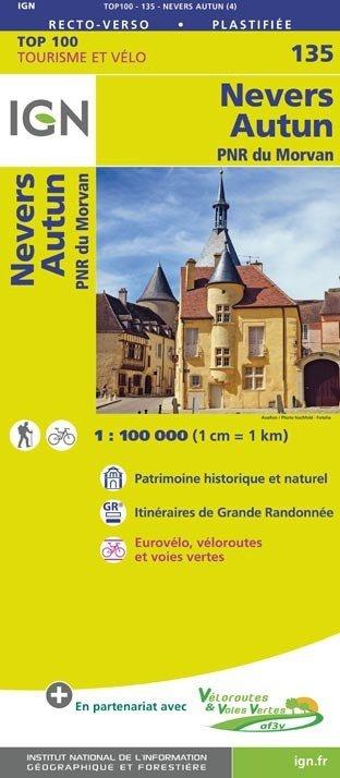SV-135  Nevers, Autun | omgevingskaart / fietskaart 1:100.000 9782758543732  IGN Série Verte 1:100.000  Fietskaarten, Landkaarten en wegenkaarten Bourgogne, Morvan, Côte-d'Or