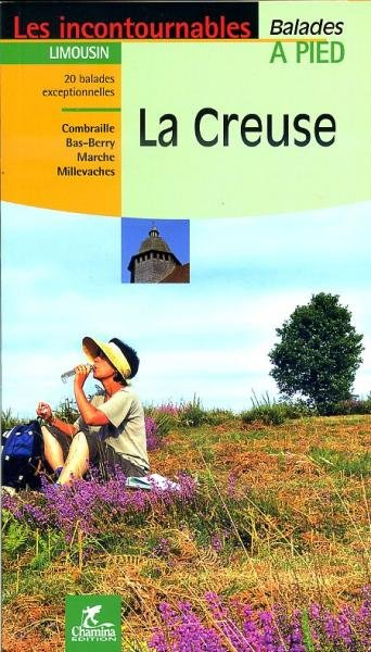 La Creuse 9782844662125  Chamina Guides de randonnées  Wandelgidsen