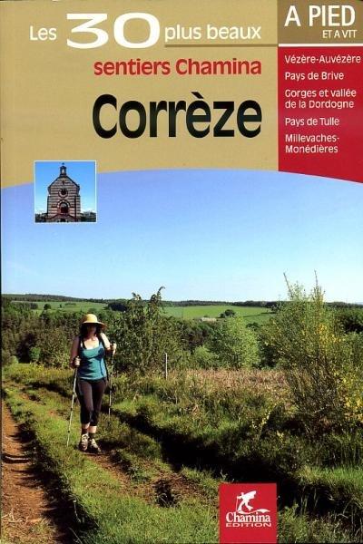 CHA-S042  La Corrèze 9782844662477  Chamina Guides de randonnées  Wandelgidsen Creuse, Corrèze