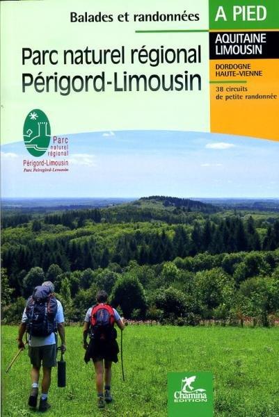 Périgord-Limousin PNR 9782844662668  Chamina Guides de randonnées  Wandelgidsen Haute-Vienne, Creuse, Corrèze
