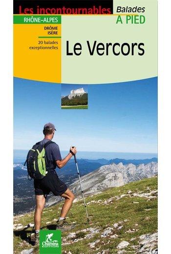 Le Vercors à pied 9782844663061  Chamina Guides de randonnées  Wandelgidsen Drôme, Vercors