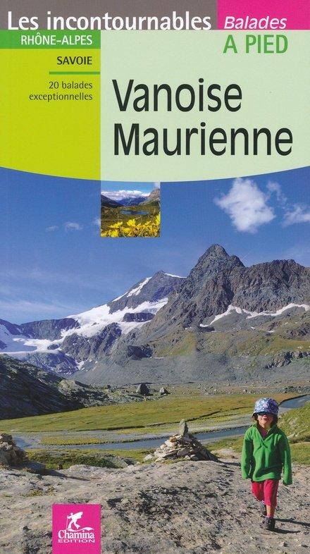 CHA-2940 Vanoise, Maurienne 9782844663290  Chamina Guides de randonnées  Wandelgidsen Chartreuse, Bauges, Vanoise