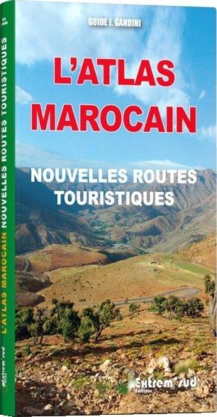 l'Atlas Marocain 9782864105541  Gandini   Reisgidsen Marokko