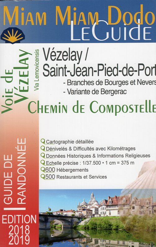 Miam-Miam-Dodo: Vézelay - Saint-Jean-Pied-de-Port ed. 2019 9782916446837  Vieux Crayon Miam Miam Dodo  Wandelgidsen, Santiago de Compostela Frankrijk