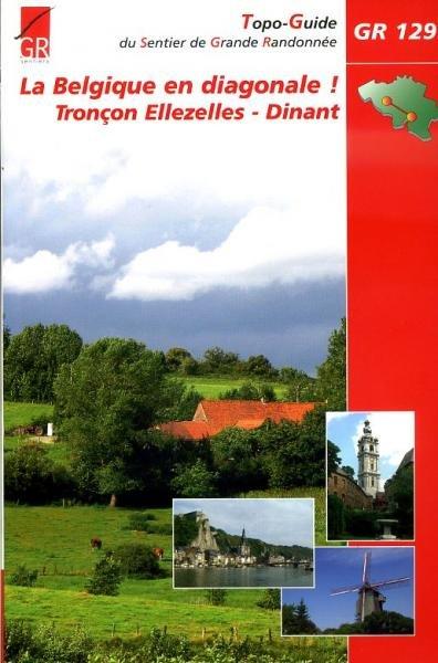GR-129  Dwars door België, deel 2 | wandelgids 9782930488028  Grote Routepaden Topoguides  Meerdaagse wandelroutes, Wandelgidsen Wallonië (Ardennen)