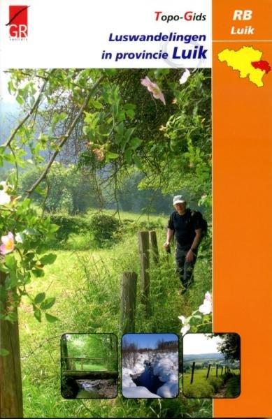 Luswandelingen in de provincie Luik | wandelgids 9782930488059  Grote Routepaden Topogidsen  Meerdaagse wandelroutes, Wandelgidsen Wallonië (Ardennen)