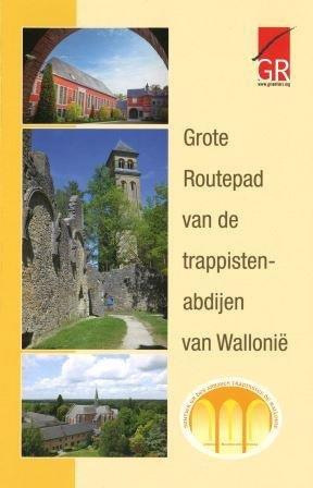 GR Pad van de Trappistenabdijen van Wallonië 9782930488462  Grote Routepaden Topogidsen  Meerdaagse wandelroutes, Wandelgidsen Wallonië (Ardennen)